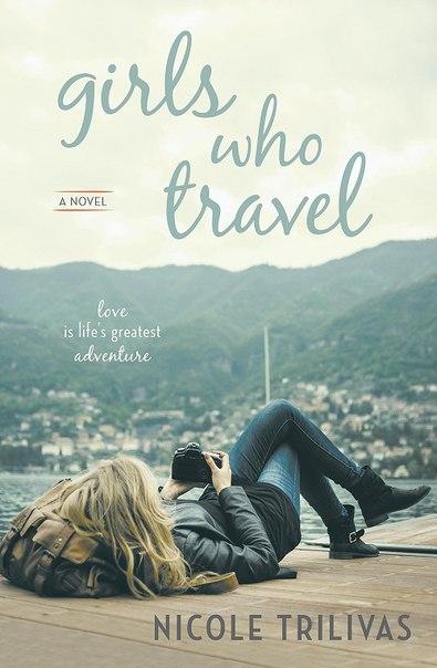 Nicole Trilivas - Girls Who Travel