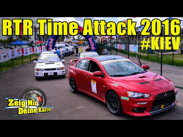 RTR Time Attack 2016 Zeig Mir Deine Karre doa21 in Kiev