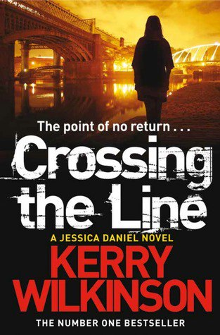 Kerry Wilkinson - Crossing the Line