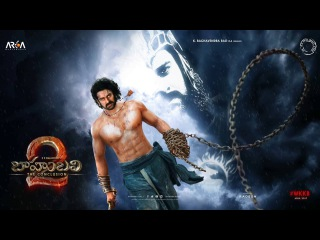 Baahubali 2  The Conclusion First Look Motion Poster