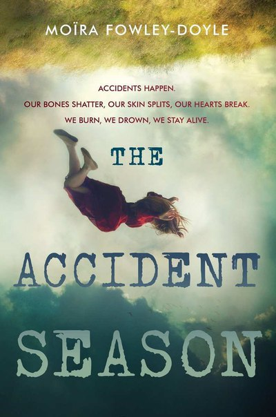 The Accident Season - Fowley-Doyle, Moira