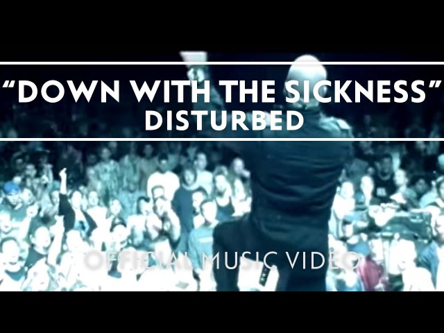 Disturbed Down With The Sickness Official Music Video
