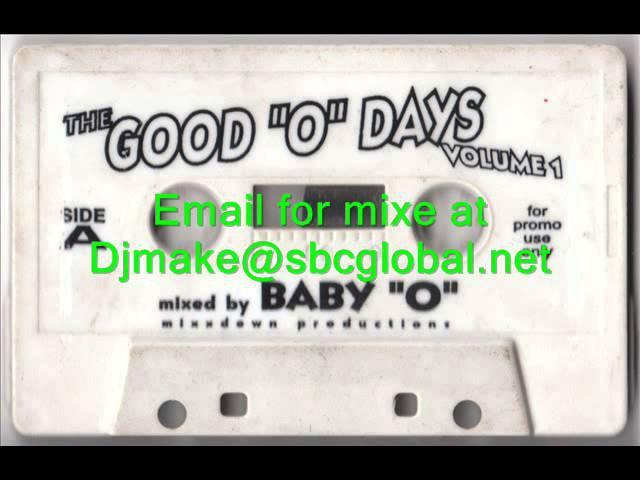 The Good O Days Vol 1 Dj Baby O Chicago House Classics Mix WBMX