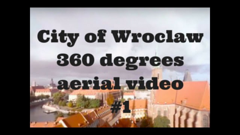 Wroclaw - aerial 360 video for VR - Ostrow Tumski