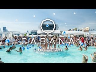 Cabana Pool Bar feat. Pete Tong