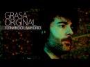 FERNANDO LAMADRID - GRASA ORIGINAL (From his new album APROXIMACIONES)