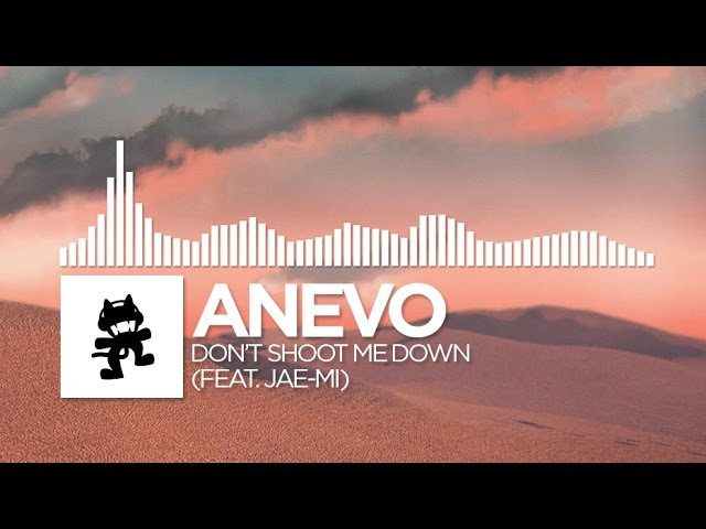 Anevo Don t Shoot Me Down feat. Jae Mi Monstercat Release