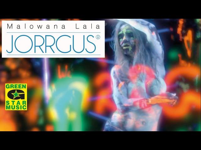 JORRGUS Malowana lala official video
