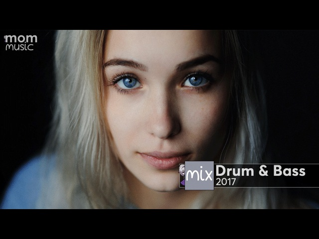 Best Drum Bass Mix 2017 (Melodic/Uplifting/Vocal)