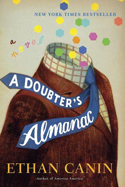 Ethan Canin - A Doubter's Almanac