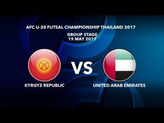 #AFCU20FC THAILAND 2017 - M29 Kyrgyz Republic vs UAE - Highlights