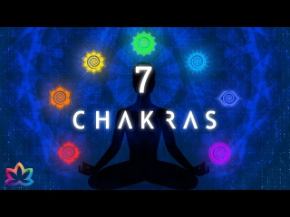 7 CHAKRA HEALING Chanting Meditation - SEED MANTRA CHANTS - VERY POWERFUL