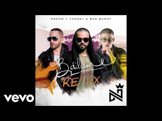 Nacho, Yandel, Bad Bunny - Báilame (Audio/Remix)