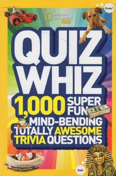 kids quiz whiz 1000 super fun mind bending questions national geographic kids