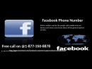 Hello don't you have any piece of information about Facebook Phone Number 1 877 350 8878