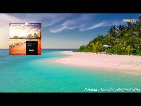 Deidian Kanaloa Original Mix Sunrise Digital