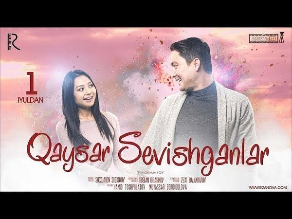 Qaysar sevishganlar o'zbek film Кайсар севишганлар узбекфильм