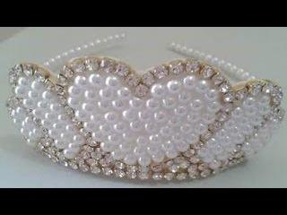 Tiara Coroa de Perolas ! Vídeo 1 !Tiara Crown of pearls !