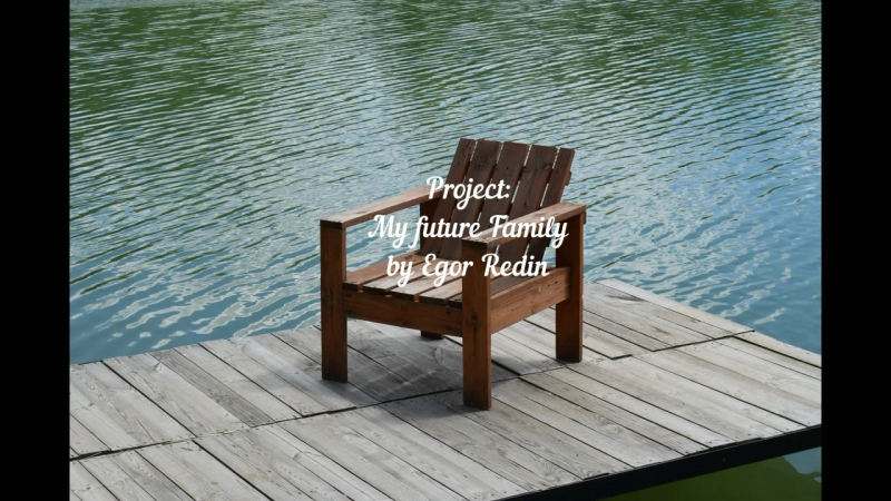 My future family iTeens Camp Project by Egor Redin