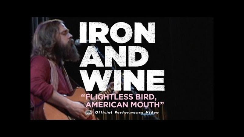 Iron Wine Flightless Bird American Mouth LIVE VIDEO