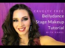 Bellydance Stage Makeup Tutorial (Cruelty Free) with Rahel