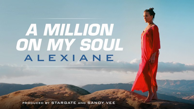 Alexiane A Million on My Soul Radio Edit From Valerian and the City of a Thousand Planets