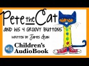 Recommended Children's Audiobook: Pete The Cat and His Four Groovy Buttons