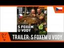 ***Fox CARP FISHING CZ SK*** S Foxem U Vody Již brzy
