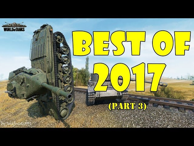 World of Tanks Funny Moments BEST OF 2017 Part 3
