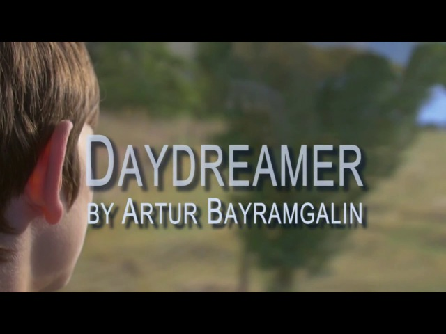 Chillout relaxing tune Daydreamer by Artur Bayramgalin Артур Байрамгалин