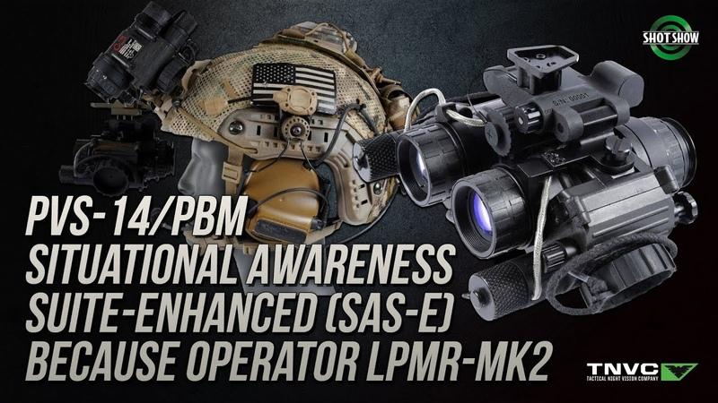 Tactical Night Vision Company PVS 14 PBM SAS E LPMR MK2 RNVG SHOT Show 2019