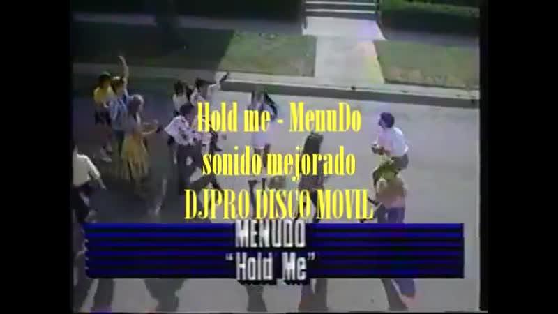Hold me Menudo
