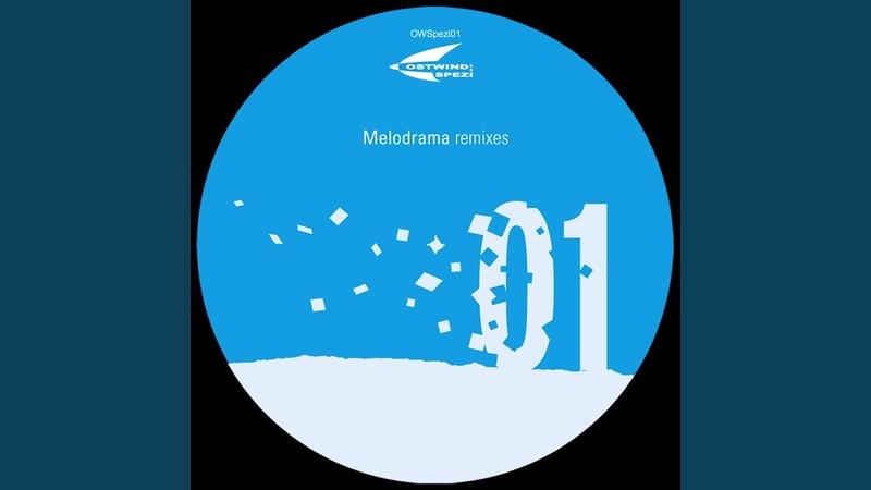 Melodrama (Nollos E Dub Remix (DJ Nolte)