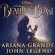 Ariana Grande & John Legend - Beauty and the Beast (Ost Красавица и Чудовище 2017)