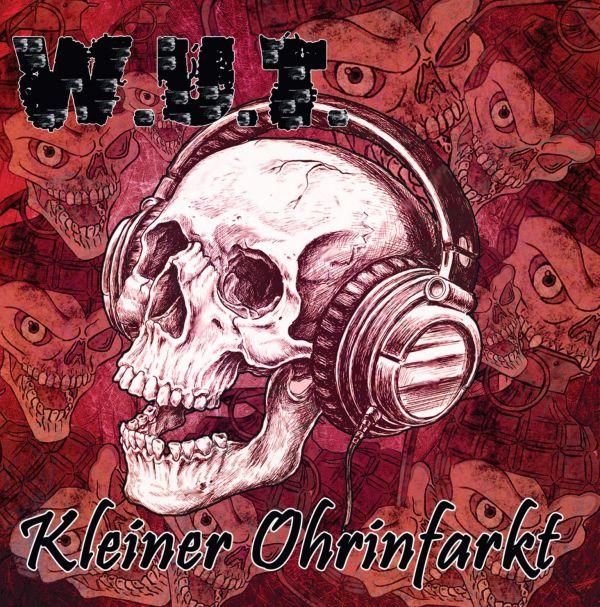 W.U.T. - Kleiner Ohrinfarkt