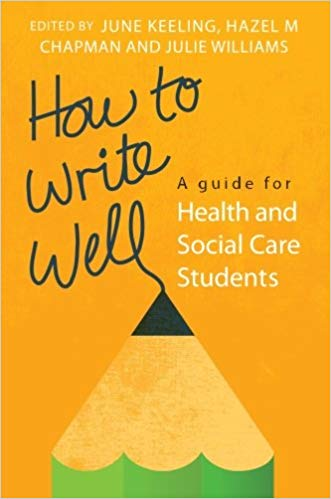 How to write well a guide for health and social care students