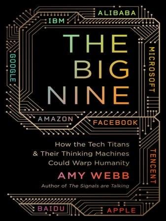 The Big Nine - Amy Webb