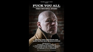 Fuck You All: The Uwe Boll Story (Official Trailer)