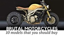 Top 10 Brutal Motorcycles with Custom Bike Designs and Overpowered Engines