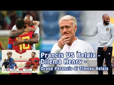Prancis VS Belgia - Dilema Henry Orang Perancis di Timnas Belgia