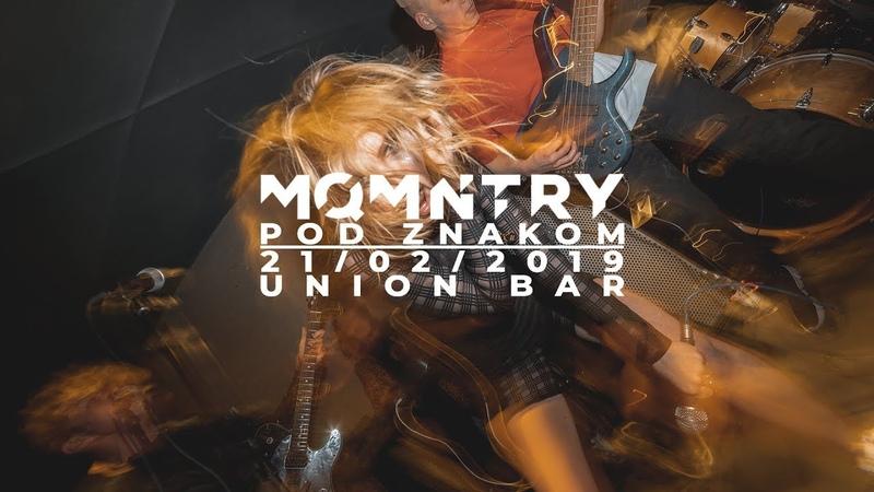 Moqumentary Pod Znakom Live at Union Bar SPB 21 02 2019
