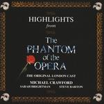 "Andrew Lloyd Webber, ""The Phantom Of The Opera"" Original London Cast, Michael Crawford, Sarah Brightman, Steve Barton - Down Once More / Track Down This Murderer"
