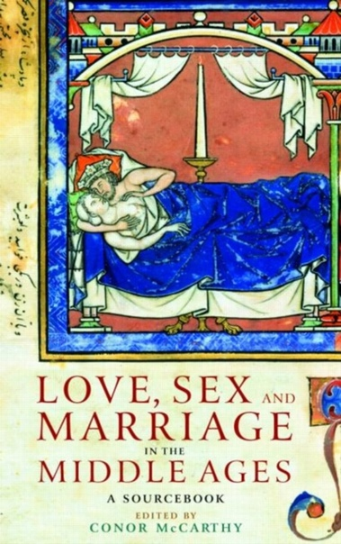 Love, Sex and Marriage in the Middle Ages