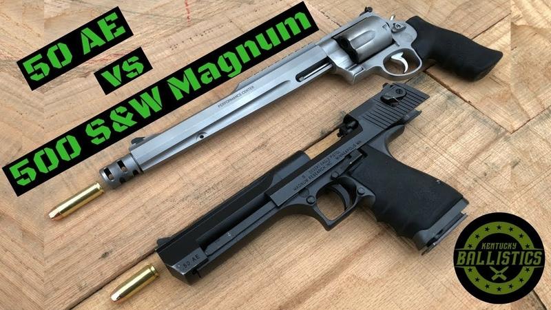 Desert Eagle 50 AE vs 500 SW Magnum