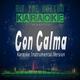 Hit The Button Karaoke - Con Calma
