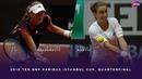 Kristina Mladenovic vs. Petra Martic | 2019 TEB BNP Paribas Istanbul Cup Quarterfinal