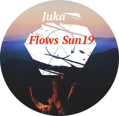 Juka - Flows Sun19