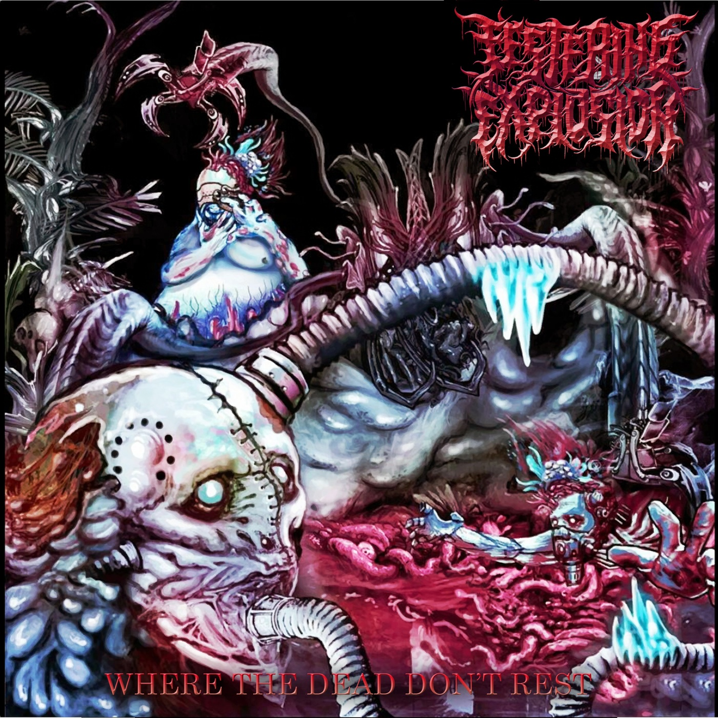 Festering Explosion - Where the Dead Don't Rest