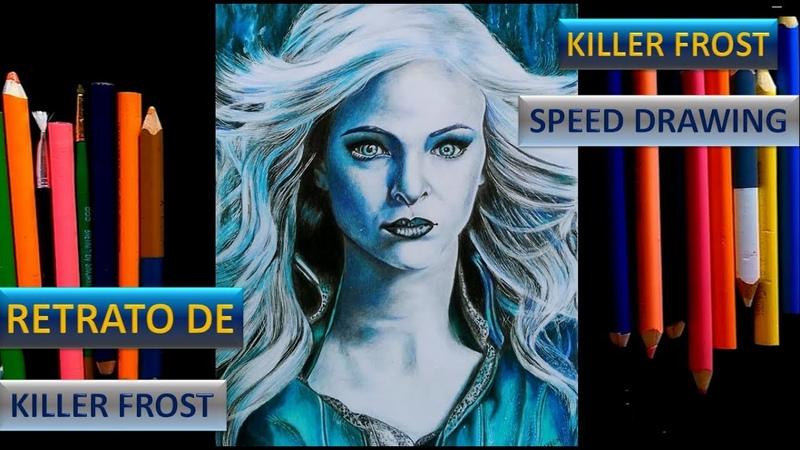 No creerás como queda el retrato de KillerFrost/ Killer Frost Speed Drawing (Amazing)