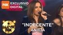 Anitta Indecente| Talento FOX